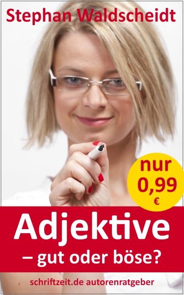 Stephan Waldscheidt_Adjektive_Besser schreiben mit Beiwörtern