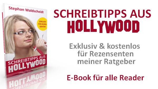 Schreibtipps aus Hollywood von Stephan Waldscheidt